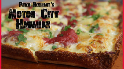Motor City Hawaiian, Detroit Style Hawaiian Pizza, Peter Reinhart, Brian Hernandez, PMQ's Pizza Kitchen